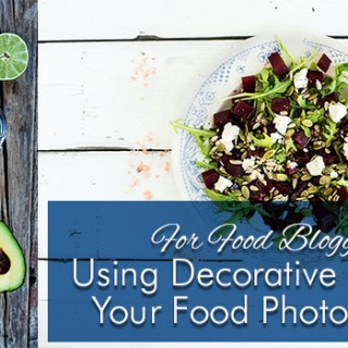 Using Decorative Plates In Your Food Photography