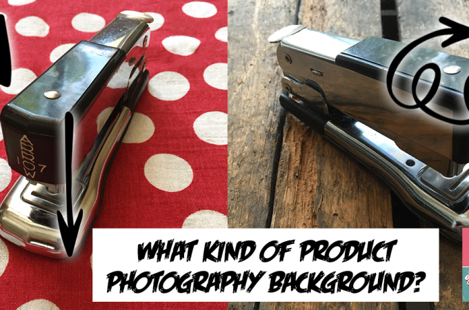 What Kind Of Product Photography Background Should You Use?