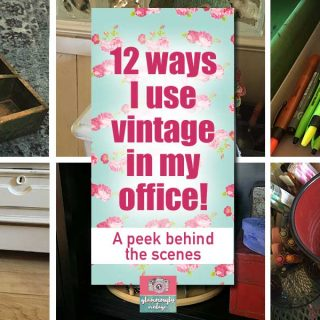 12 Ways I Use Vintage In My Office