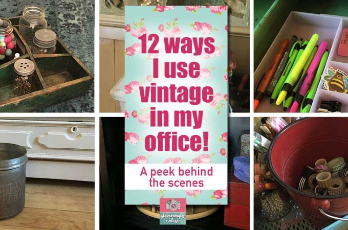 12 Ways I Use Vintage In My Office | A Peek Behind The Scenes