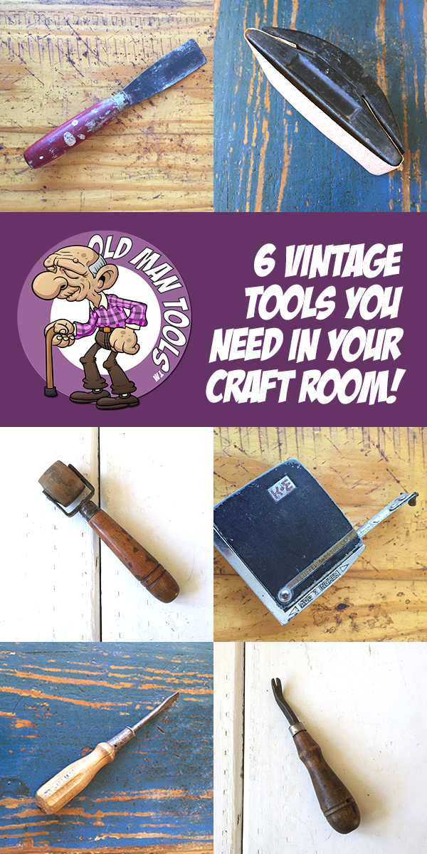 "6 Vintage Tools You Need In Your Artist Loft or Craft Room | Old Man Tools … There are six vintage tools I use CONSTANTLY in my office and today I am going to share my secret ""Old Man Tools"" that I use everyday! These are vintage tools that come pre-worn and that have stood the test of time!!!"