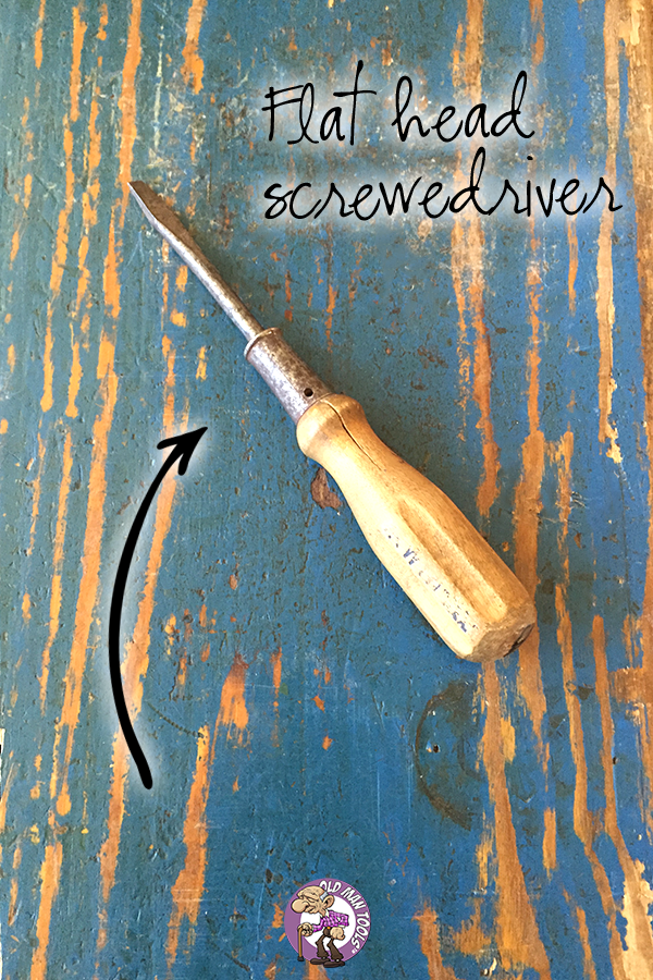 Old Man Tools - Flat head screwdriver... from my artist loft and craft room tools blog post and video!