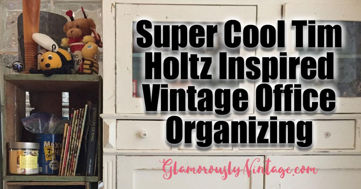 Super Cool Tim Holtz Inspired Vintage Office Organizing